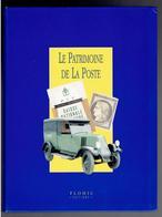 LE PATRIMOINE DE LA POSTE 1996 FLOHIC EDITIONS HISTORIQUE ILLUSTRE DE L ADMINISTRATION SOUS TOUS SES ASPECTS - Philatelie Und Postgeschichte