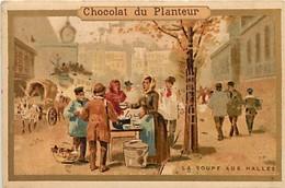 - Chromos -ref-ch687- Chocolat Du Planteur - La Soupe Des Halles - Marchés -  Metiers - - Chocolate
