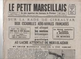 LE PETIT MARSEILLAIS 07 07 1940 - MERS EL KEBIR - MARSEILLE - GARD 30 - VICHY - TOULON - ROUMANIE - COLONIES ... - Kranten