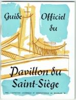 Bruxelles Expo 58. Guide Officiel Du Pavillon Du Saint Siège. Illustrateur : Frank Ivo. Exposition 1958. - Cultural