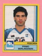 Figurina Panini 1988-89 - Pescara - Primo Berlinghieri - Trading Cards