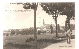 CPA Ambérieu (01) Entrée D'Ambérieu Par La Route De Battant écrite En 1917 - France