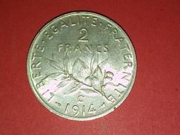 SUPERBE  2 FRANCS ARGENT SEMEUSE  1914 C Non Nettoyé Voir Photos - I. 2 Francs