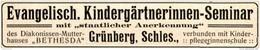 Original-Werbung/ Anzeige 1914 - EVANGELISCH. KINDERGÄRTNERINNEN - SEMINAR / GRÜNBERG IN SCHLESIEN - Ca. 110 X 20 Mm - Werbung