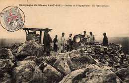 CAMPAGNE DU MAROC (1907-1908) - 597  2 - Section De Télégraphistes. Un Poste Optique. - Maroc