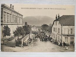 Brouvelieures. Hôtel De Ville Et Avenue De La Gare. Animée - Brouvelieures
