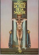 LA FILLE DE LA SAGESSE De Rider HAGGARD Editions NEO 1983. VOIR SCANS - Fantásticos