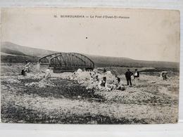 Berrouaghia. Le Pont D'Oued-El-Hacoun. Militaires - Autres Villes
