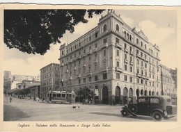 CAGLIARI - PALAZZO DELLA RINASCENTE E LARGO CARLO FELICE - Cagliari