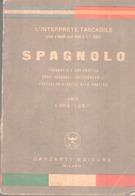 """VENDO """"L'INTERPRETE TASCABILE"""" DI SPAGNOLO DEL 1951- GARZANTI EDITORE - - Dictionaries"""