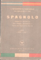 """VENDO """"L'INTERPRETE TASCABILE"""" DI SPAGNOLO DEL 1951- GARZANTI EDITORE - - Scolastici"""