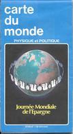 CARTE-DU MONDE-RECTA/FOLDEX-10/1980-PUB JOURNEE MONDIALE DE L EPARGNE--TBE-COMME NEUF - Cartes Routières