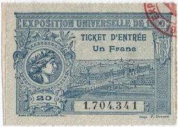 PARIS. TICKET D'ENTREE UN FRANC. EXPOSITION UNIVERSELLE De 1900. - Eintrittskarten