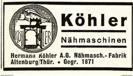 Original-Werbung/ Anzeige 1935 - KÖHLER NÄHMASCHINEN - ALTENBURG -  Ca. 45 X 25mm - Pubblicitari