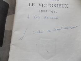 Leclerc Le Victorieux, 1902-1947. GUILLEBON (Colonel J. De). Edité Par Tours,, 1954   Dedicaces Signe - Books, Magazines, Comics