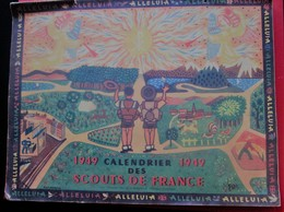 """CALENDRIER 1949 SCOUTISME SCOUTS DE FRANCE""""ALLÉLUIA""""JAMBOREE BOY-SCOUT FRANÇAIS Illustrations Chromo-Document Historique - Scouting"""