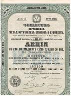 Action Russe - Société Des Usines Métallurgiques Et Mines De Kertch - Titre De 1900 - Rusia