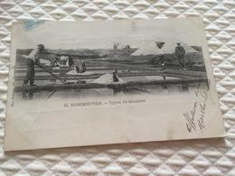 BS - 1900 - Noirmoutier - Types De Sauniers - Noirmoutier
