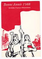 Carte Bonne Année 1988 Illustrateur ? Amitiés Franco Albanaises Ou France Albanie AAFA Rue Bichat Paris VOIR DOS - Albanie