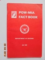 POW-MIA Fact Book. U.S. Department Of Defense, July 1989 - Livres, BD, Revues