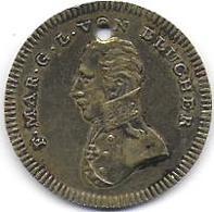 Jeton  F.MAR. G. L. VON  BLUCHER   30 Mai 1814 - United Kingdom