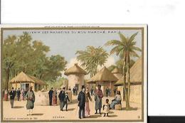 CHROMO  AU BON MARCHE  SENEGAL  EXPOSITION UNIVERSELLE 1889   12 X 8.2 CMS - Au Bon Marché