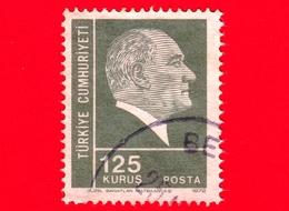TURCHIA - Usato - 1972 - Kemal Ataturk - 125 - 1921-... Repubblica