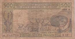 BILLET DE 500 FRANCS BANQUE CENTRALE DES ETATS DE L'AFRIQUE DE L'OUEST ANNEE  1984 - West African States