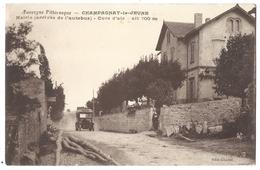 CHAMPAGNAT-le-JEUNE (63, Puy De Dôme) La Mairie (arrivée De L'autobus)  Animé -  L'Auvergne Pittoresque 1915 - France