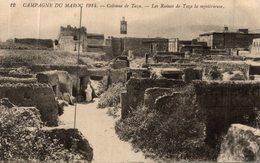 CAMPAGNE DU MAROC 1914 COLONNE DE TAZA LES RUINES DE TAZA LA MYSTERIEUSE - Andere