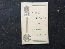 19A - Binche Son Histoire Son Carnaval - Livres, BD, Revues