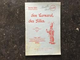 19A - Binche Son Carnaval Ses Gilles 1922 Paul Clovis Meurisse - Livres, BD, Revues