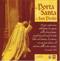 VATICANO S.S. GIOVANNI PAOLO II - APERTURA DELLA PORTA SANTA 24 NOVEMBRE 1999 - Vaticano