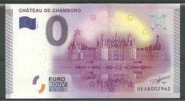 Billet Touristique 0 Euro 2015 : Château De Chambord  Vue De Face Epuisé - Essais Privés / Non-officiels