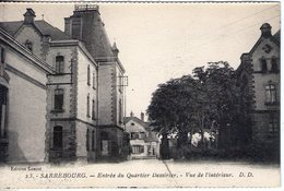 57. Sarrebourg. Entrée Du Quartier Dessirier.  Vue De L'intérieur - Sarrebourg