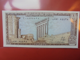LIBAN 1 LIVRE 1964-80 PEU CIRCULER/NEUF - Lebanon
