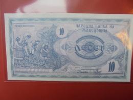 MACEDONIE 10 DINAR 1992 PEU CIRCULER/NEUF - Macédoine
