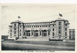 CP - Belgique - Oostende - Ostende - Palais Des Thermes - Oostende