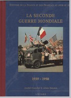 La Seconde Guerre Mondiale - 1939 - 1958 - Livres, BD, Revues