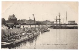 CPA 35 - SAINT MALO (I & Vilaine) - 41. Le Château, Le Port (torpilleur) - A.G. - Saint Malo