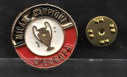 Milan Coppa Campione Europa Calcio Pins Soccer Champions Club Pin's FootBall Italy Darko Milano Gruppo Ultras - Calcio