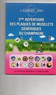 2e Répertoire Des Plaques De Muselets Génériques De Champagne 2019 - Autres