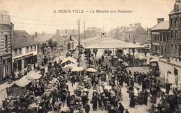 D62  BERCK VILLE  Le Marché Aux Poissons  ...... Adressé à Famille Prince Russe GALITZINEen Exil - Berck