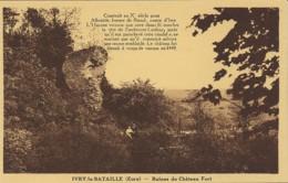 Ivry-la-Bataille (Eure). Ruines Du Château Fort. - Ivry-la-Bataille
