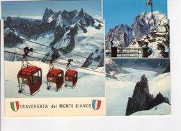U4437 Cartolina 1973 TRAVERSATA MONTE BIANCO + CABINOVIA, Funiqulaire, Seilbahn, Funivia, Telepherique _ BRUNNER E C. - Italia