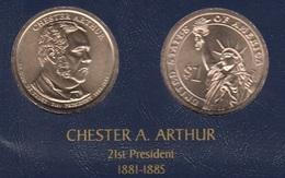"DOLAR PRESIDENTES ""CHASTER A.ARTHUR"" - Colecciones"