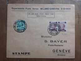 REGNO - Esperimento Di Posta Aerea- 1° Volo Milano-Ginevra 3/10/1925 Con Annullo Arrivo + Spedizione Prioritaria - Storia Postale