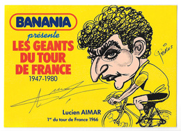 CARTE CYCLISME LUCIEN AIMAR SIGNEE SERIE BANANIA - Cyclisme