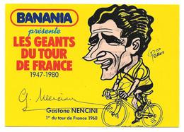 CARTE CYCLISME NENCINI SIGNEE SERIE BANANIA - Ciclismo