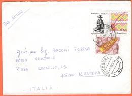 BRASILE - BRASIL - 2004 - Menino De Brodowski + Berimbau + Atabaque - Par Avion -Viaggiata Da Tancredo Neves Per Mantova - Storia Postale